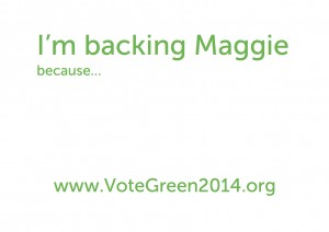 I'm backing Maggie because...